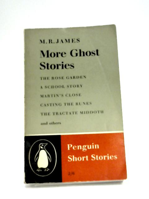 More Ghost Stories by M. R. James