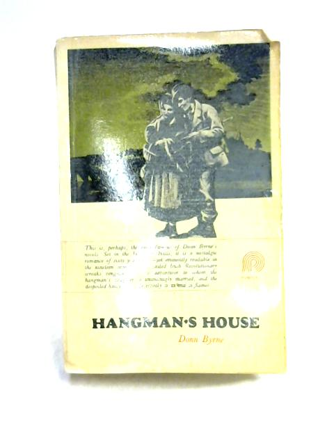 Hangman's House By Donn Byrne