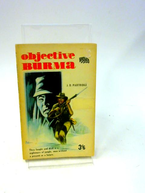 Objective Burma By Partridge, J D Enfield, R L