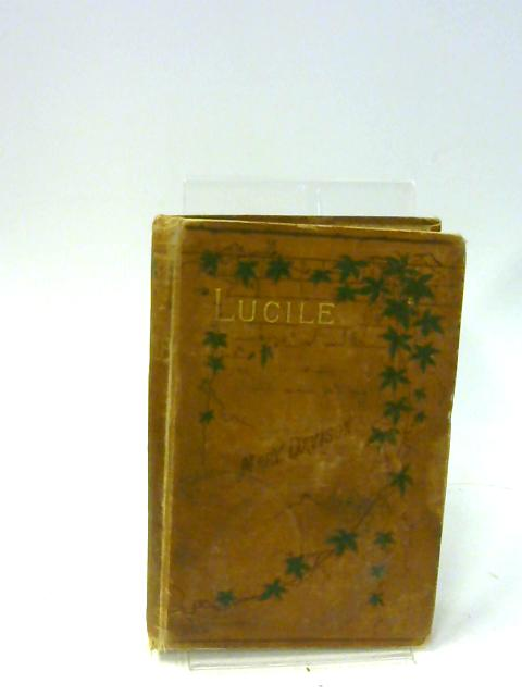 Lucile, Or Faithful in a Few Things By Mary Davison