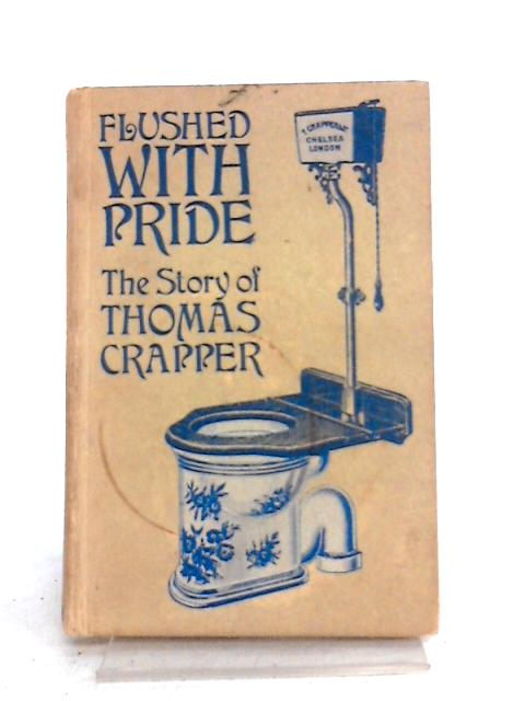 Flushed With Pride By Wallace Reyburn