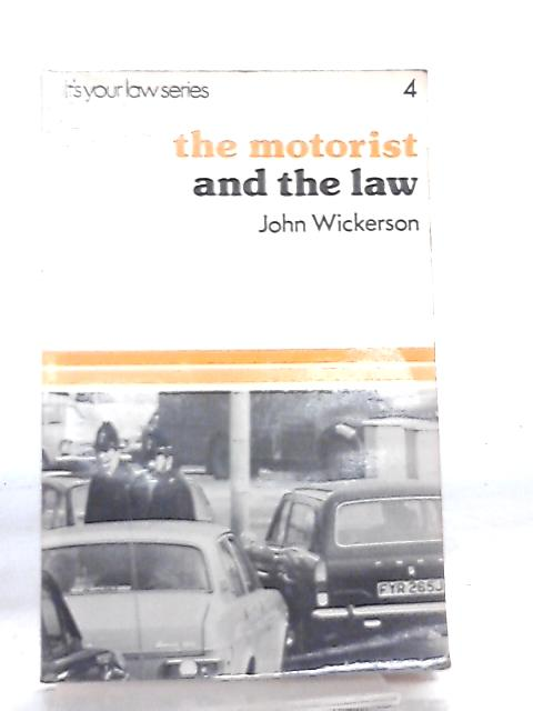The Motorist and the Law By John Wickerson