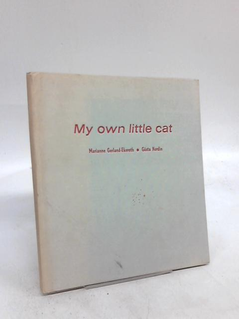 My Own Little Cat By Marianne Ekeroth