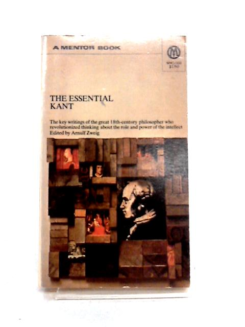 Essential Kant By Immanuel Kant