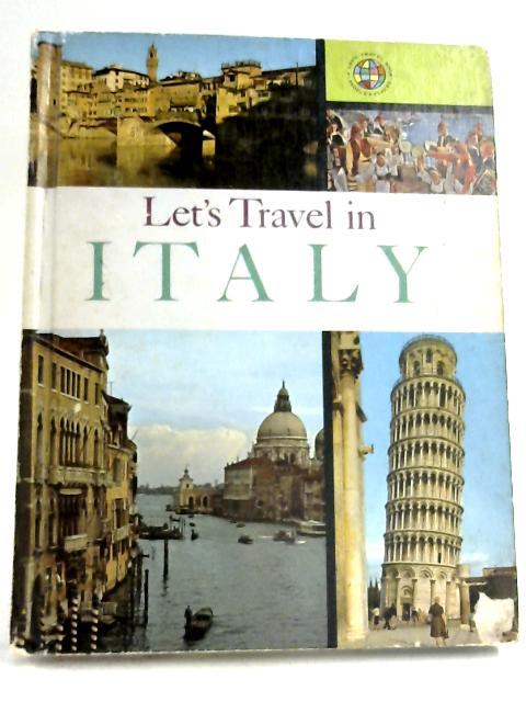 Let's Travel In Italy By Darlene Geis