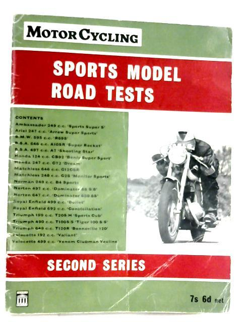 Motorcycling Sports Model Road Tests (Second Series) By R. R. Holliday