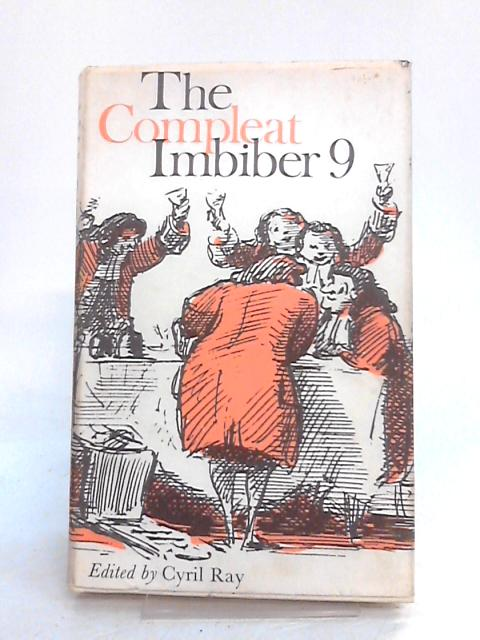 The Compleat Imbiber 9 By Cyril Ray (ed)