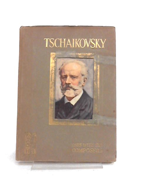 A Day with Tschaikovsky By May Byron