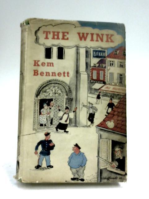 The Wink by Kem Bennett By Kem Bennett