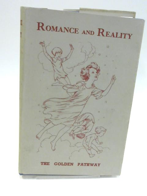 Romance and Reality By Various