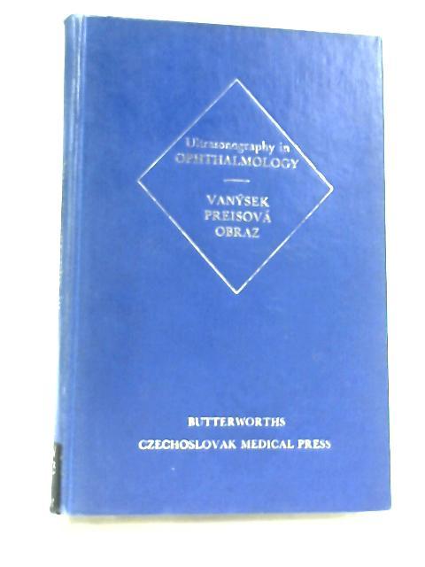 Ultrasonography In Opthalmology By Jan vanysek