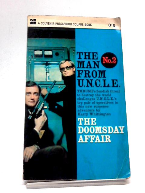 The Man From U.N.C.L.E. No. 2 - The Doomsday Affair By Harry Whittington