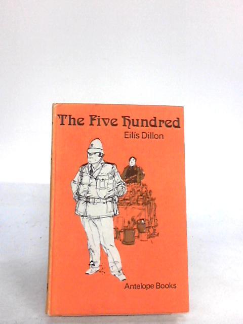 Five Hundred (Antelope Books) by Dillon, Eilis