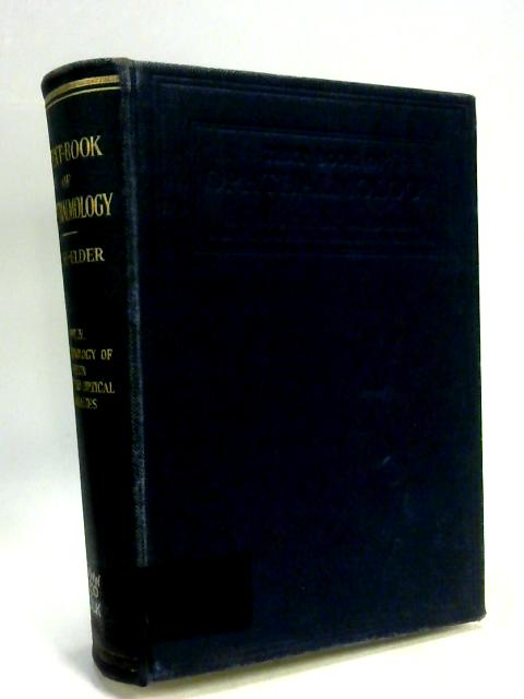 Text-Book of Opthalmology: Volume IV The Neurology of Vision, Motor and Optical Anomalies By W. Stewart Duke-Elder