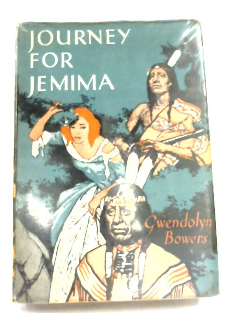 Journey For Jemima by Gwendolyn Bowers