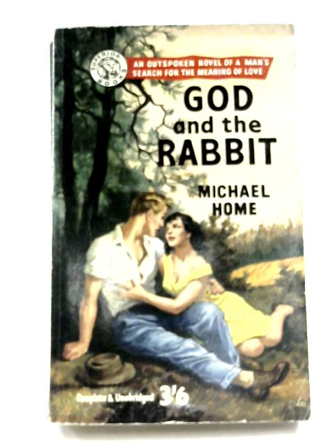 God And The Rabbit by Michael Home