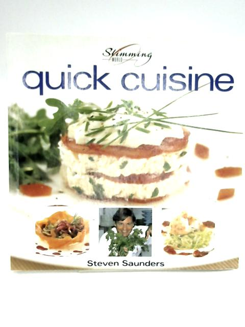 Quick Cuisine by Steven Saunders