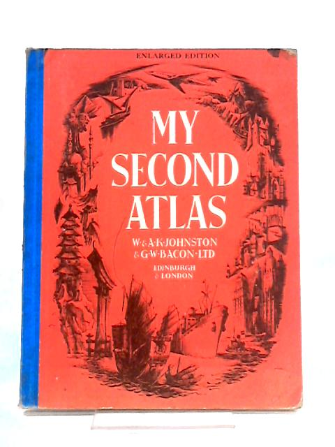My Second Atlas By Anon