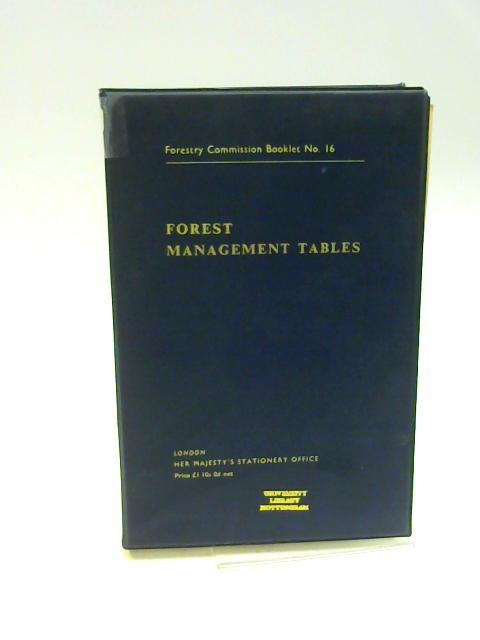 Forest Management Tables - Forestry Commission Booklet No. 16 By Bradley, R.T.; Christie, J.M.; Johnston, D.R.