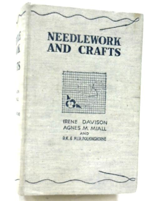 Needlework and Crafts By Irene Davison, et al