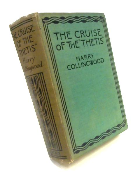 Cruise of the Thetis By Harry Collingwood