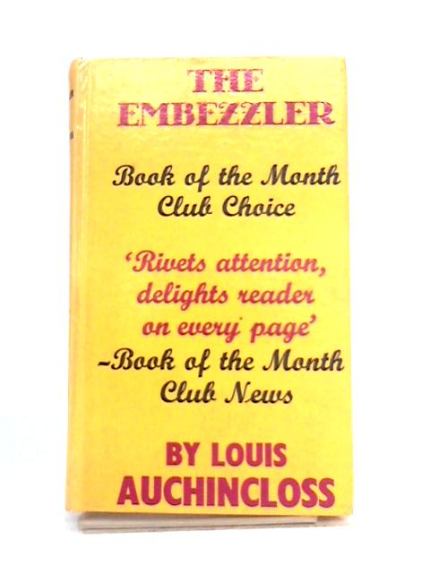 The Embezzler by Louis Auchincloss