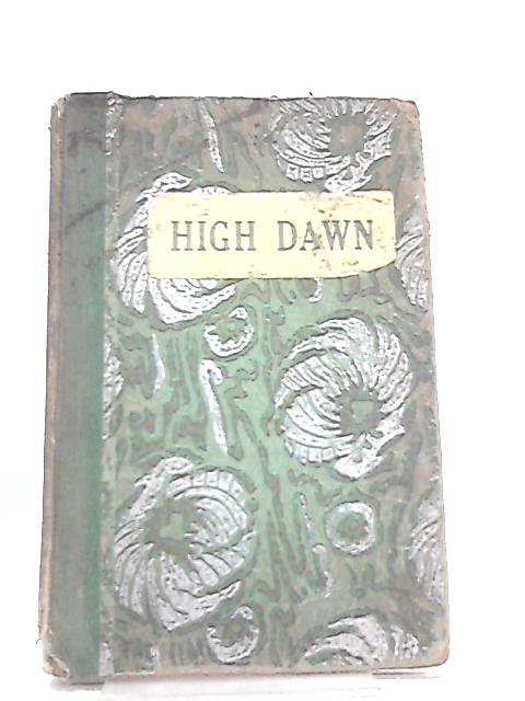 High Dawn, A Collection of Poems by Anita Browne