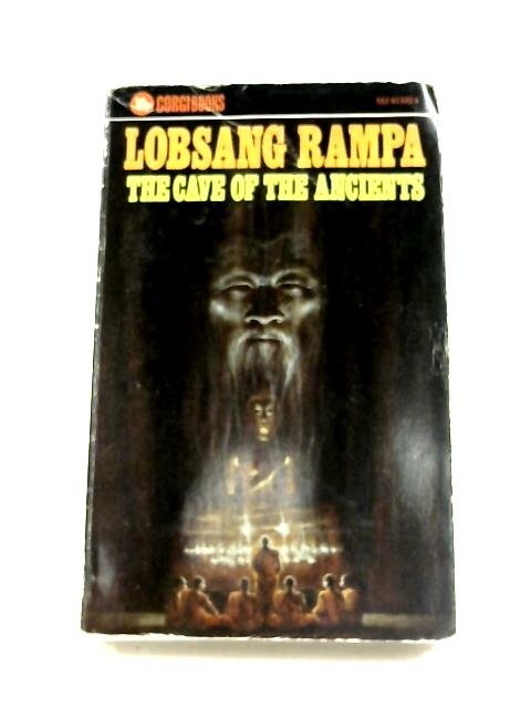 Cave of the Ancients by Lobsang Rampa