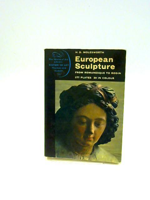 European Sculpture (World of Art) By Molesworth, H.D.