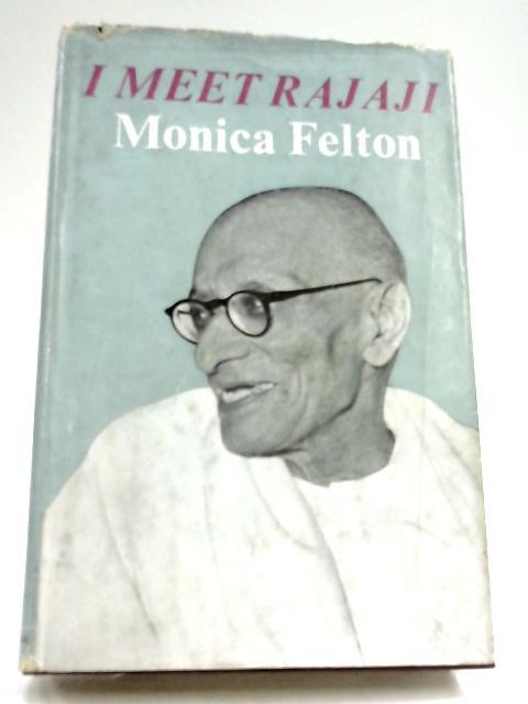 I mMet Rajaji By Monica Felton