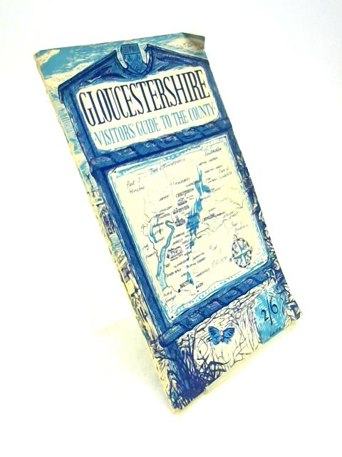 Visitors' Guide To Gloucestershire by N. Llewellyn