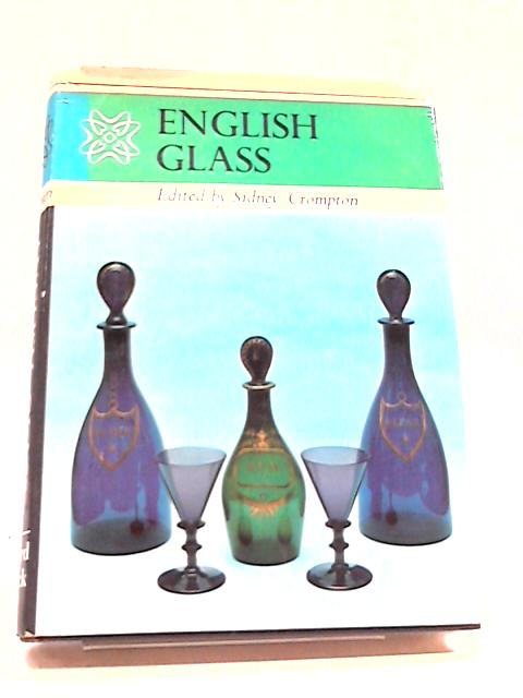 English Glass by E M Elville et al