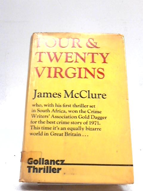 Four and Twenty Virgins By James McClure