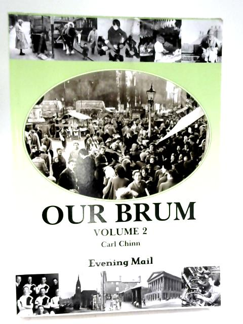 Our Brum: Volume 2 by Carl Chinn