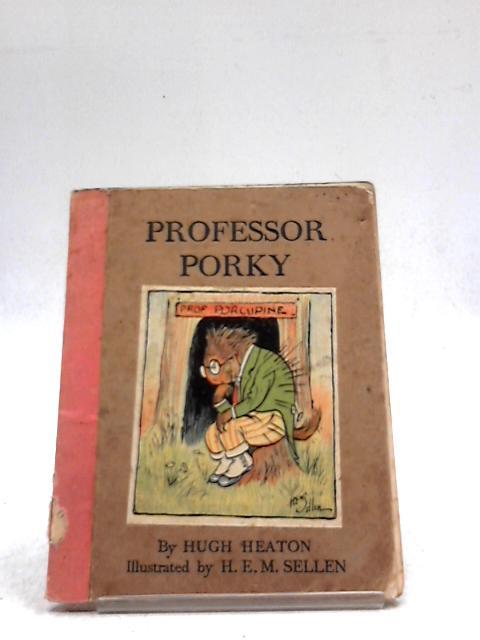 Professor Porky By Hugh Heaton