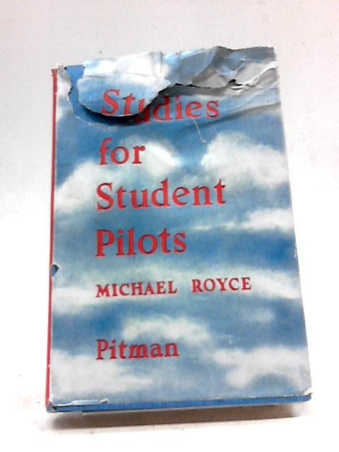 Studies For Student Pilots by Michael Royce
