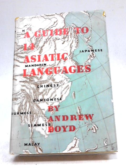 Guide to 14 Asiatic Languages by Andrew Boyd