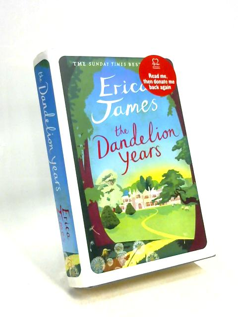 The Dandelion Years by Erica James