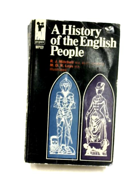 A history of the English people By R. J. Mitchell