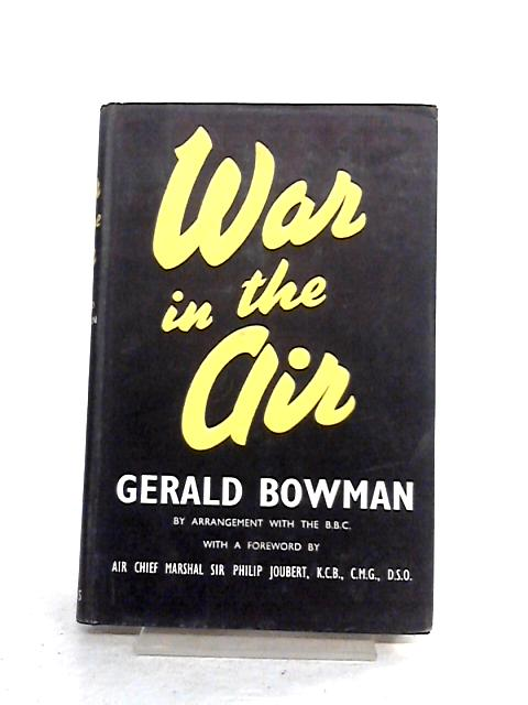 War In The Air By Gerald Bowman