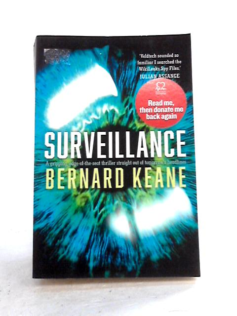 Surveillance By Bernard Keane
