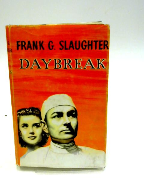 Daybreak by Slaughter, Frank G