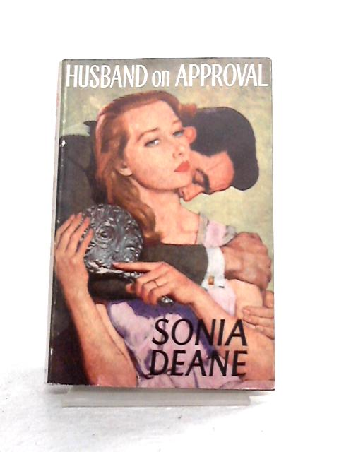 Husband on Approval By Sonia Deane