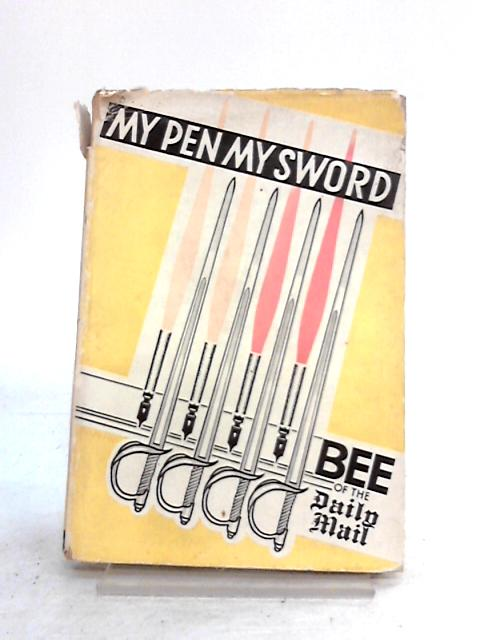 My Pen My Sword by Gordon Boshell
