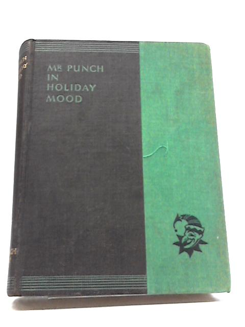 Mr. Punch in Holiday Mood by The New Punch Library XIII By The New Punch Library XIII