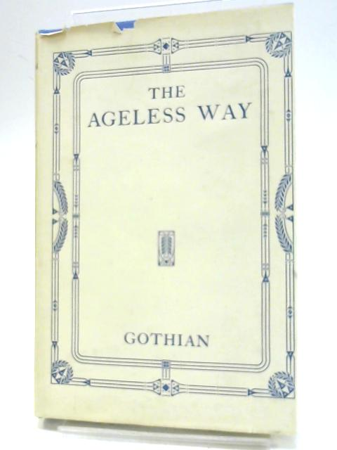 The Ageless Way By Gothian