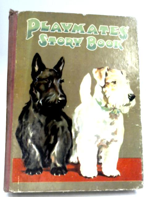 Playmates Story Book By Anon