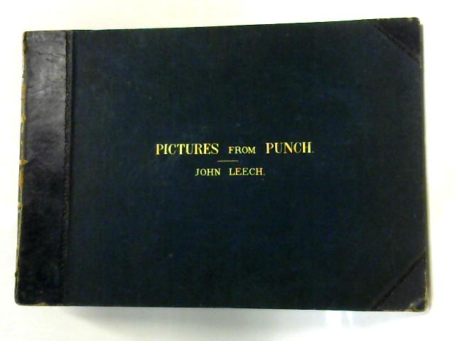 Pictures From Punch Third Series by John Leech