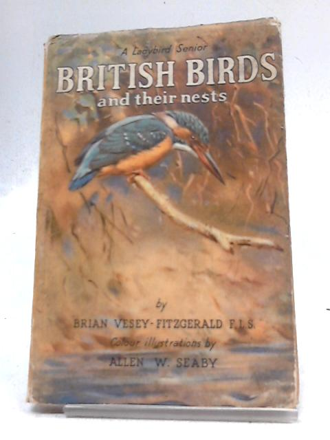 A Second Book of British Birds and Their Nests (Ladybird Books, Senior Series, 536) by Brian Vesey-Fitzgerald