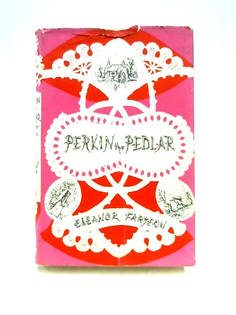 Perkin the Pedlar by Eleanor Farjeon